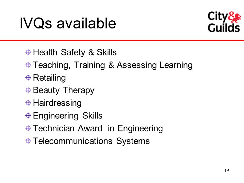 IVQs available Health Safety & Skills