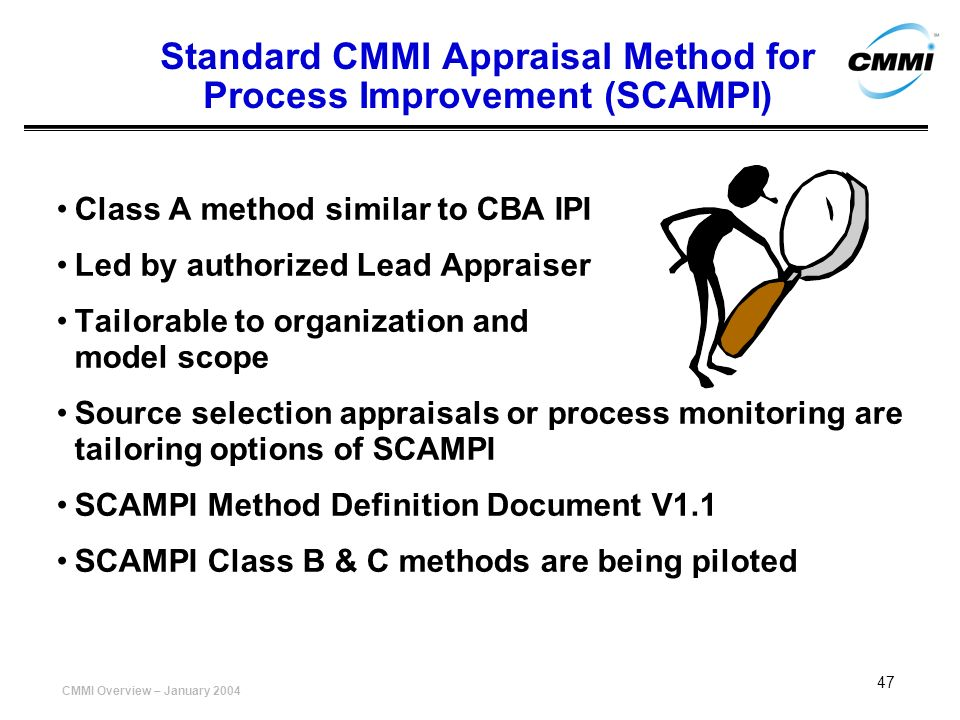 Standard CMMI Appraisal Method for Process Improvement (SCAMPI)