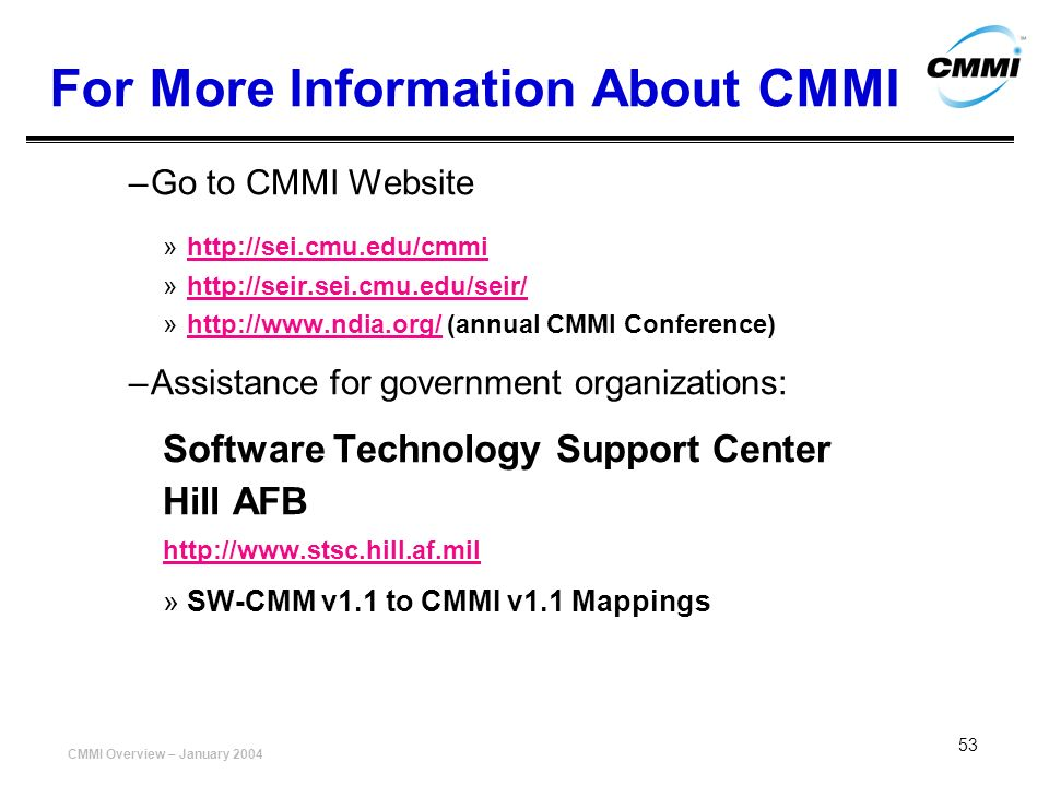 For More Information About CMMI