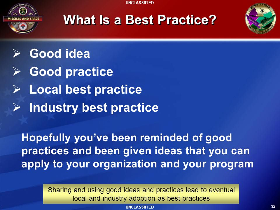 What Is a Best Practice Good idea Good practice Local best practice