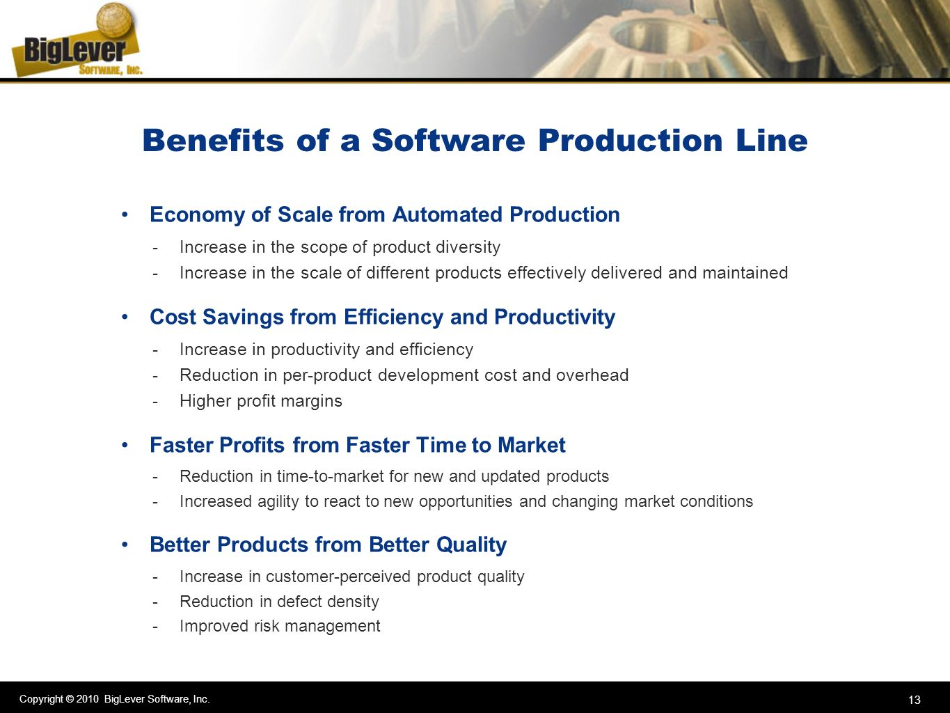 Benefits of a Software Production Line
