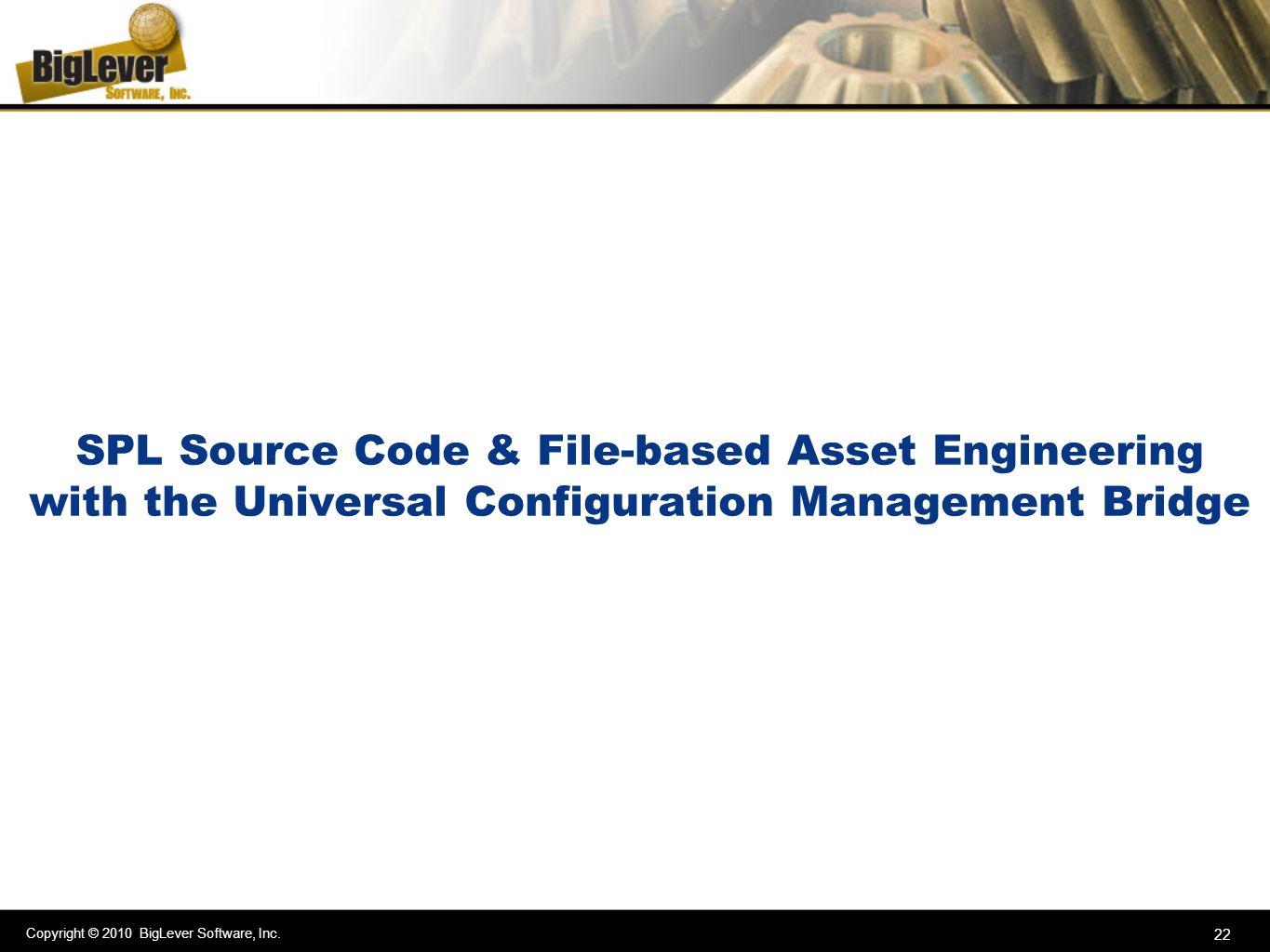 SPL Source Code & File-based Asset Engineering with the Universal Configuration Management Bridge