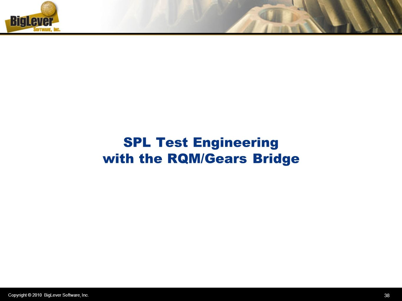 SPL Test Engineering with the RQM/Gears Bridge