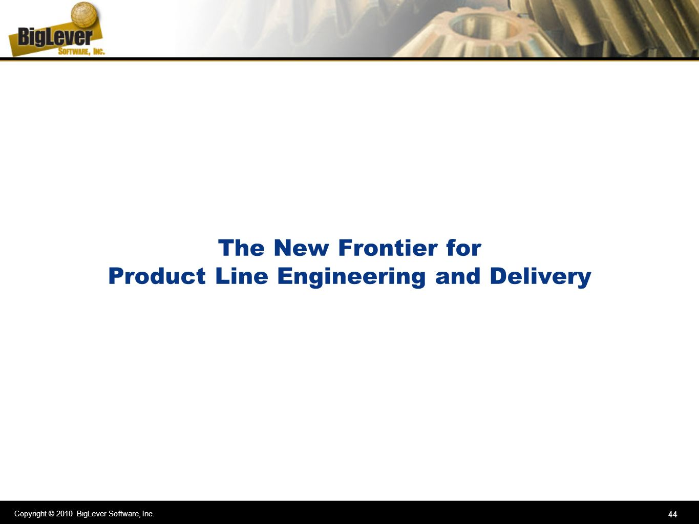 The New Frontier for Product Line Engineering and Delivery