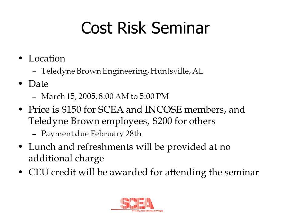 Cost Risk Seminar Location Date