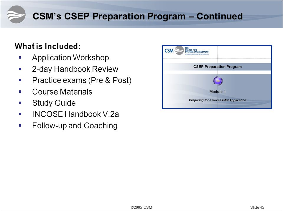 CSM's CSEP Preparation Program – Continued