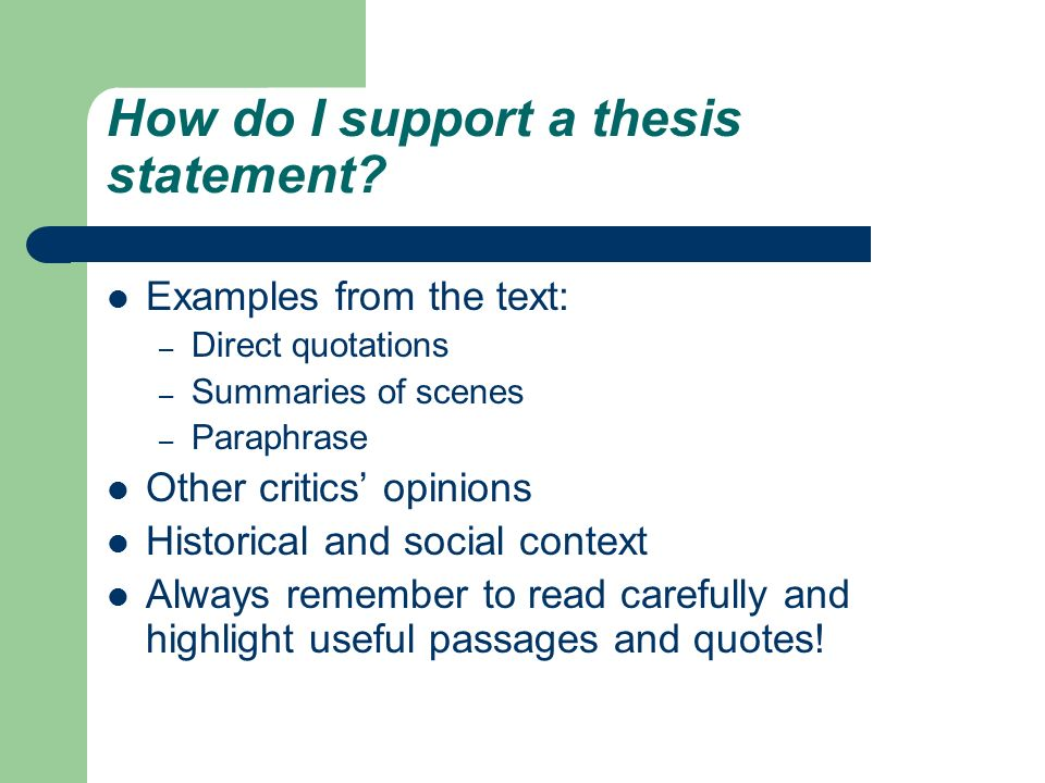 Support a thesis