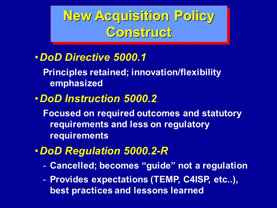 New Acquisition Policy Construct