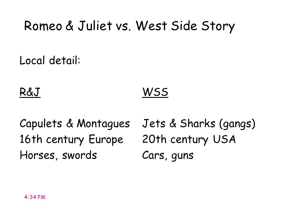 romeo and juliet west side West side story and romeo and juliet learn with flashcards, games, and more — for free.