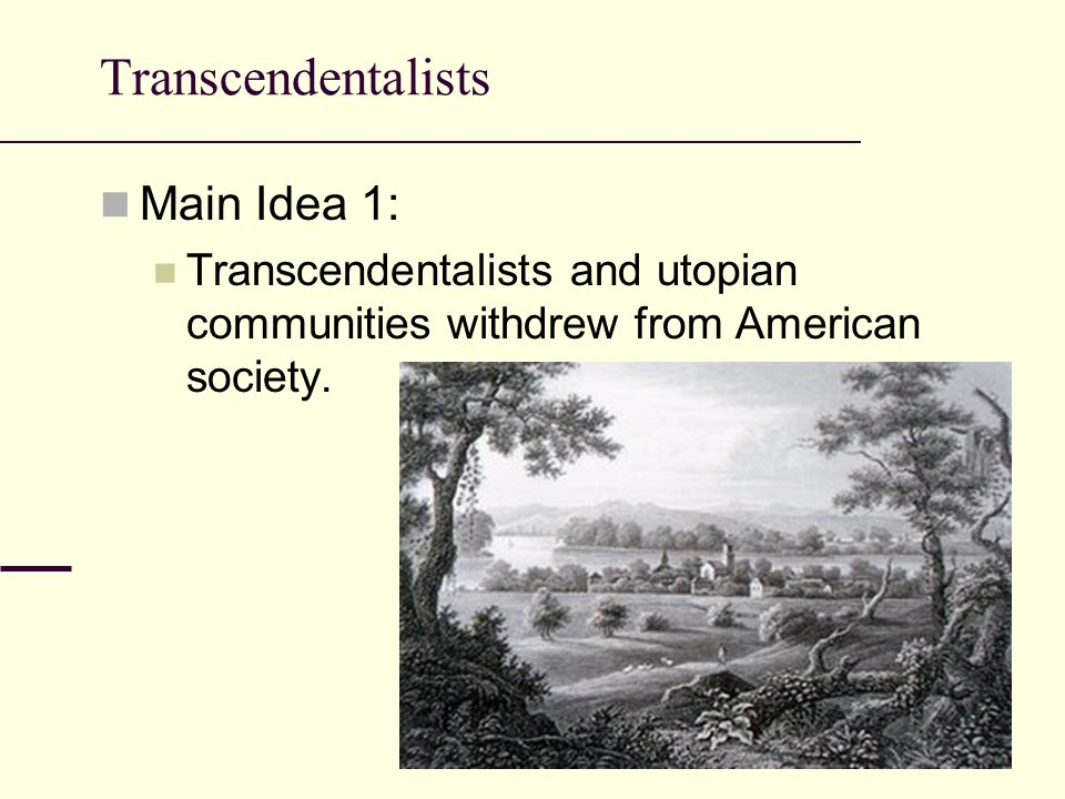 american romanticism utopian communities and transcendentalism essay American transcendentalism thoughts  influenced by and seeking to interpret this german romanticism,  now mostly on his preliminary essay to coleridge's aids.