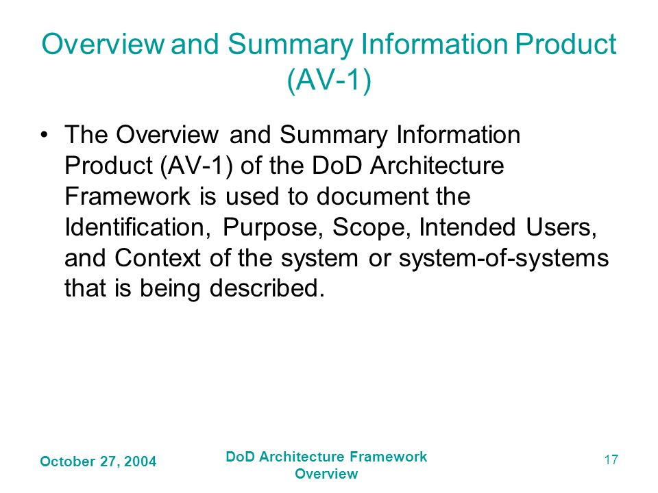 Overview and Summary Information Product (AV-1)