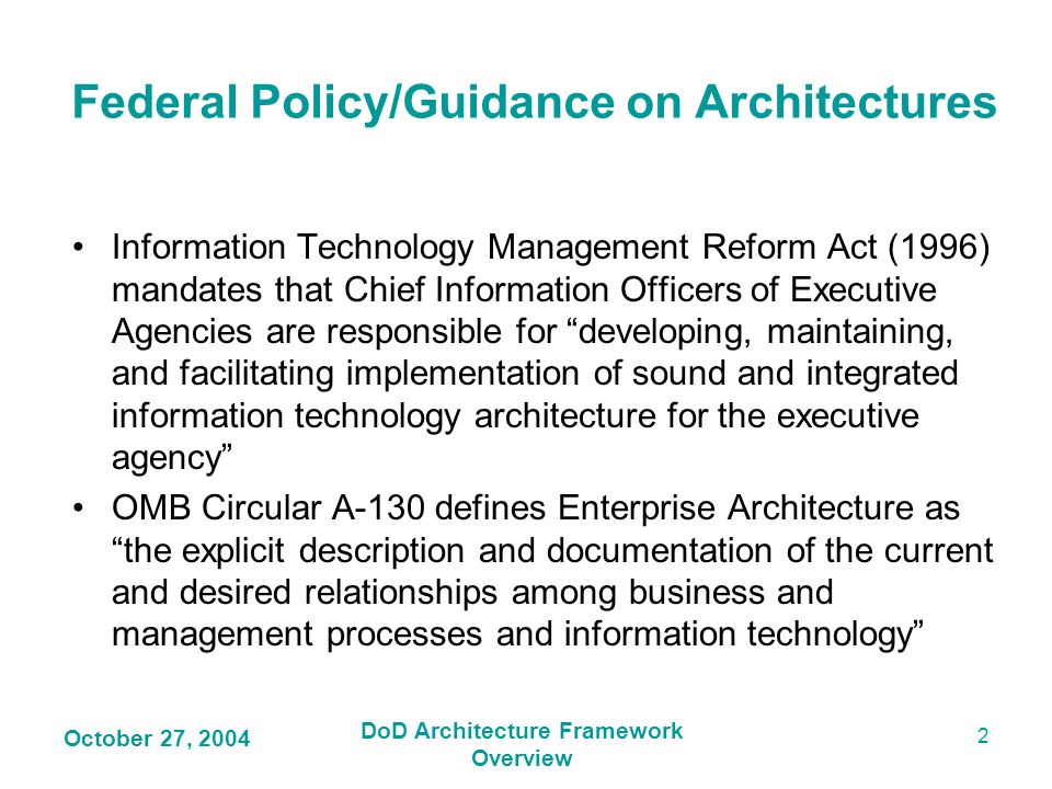 Federal Policy/Guidance on Architectures DoD Architecture Framework