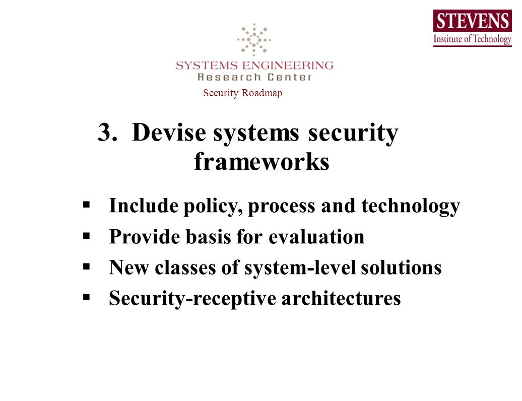 3. Devise systems security frameworks