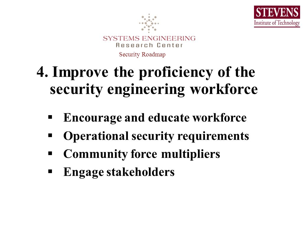 4. Improve the proficiency of the security engineering workforce