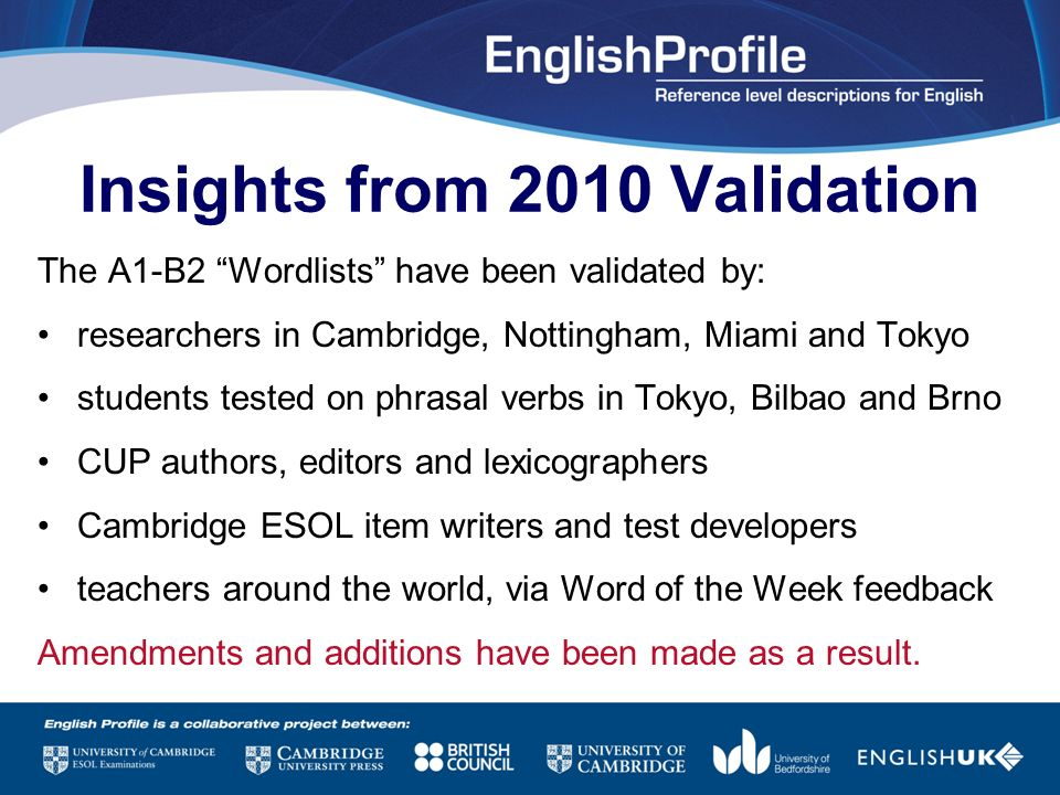Insights from 2010 Validation
