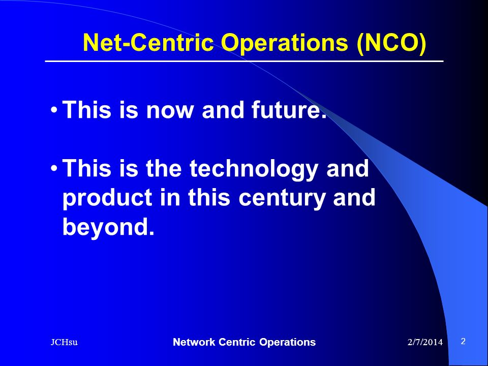 Net-Centric Operations (NCO)