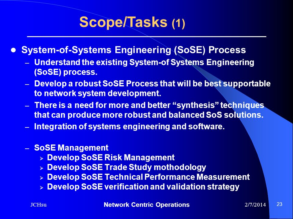 Scope/Tasks (1) System-of-Systems Engineering (SoSE) Process