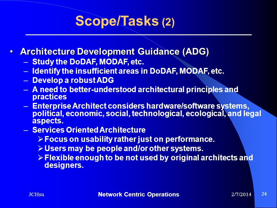 Scope/Tasks (2) Architecture Development Guidance (ADG)