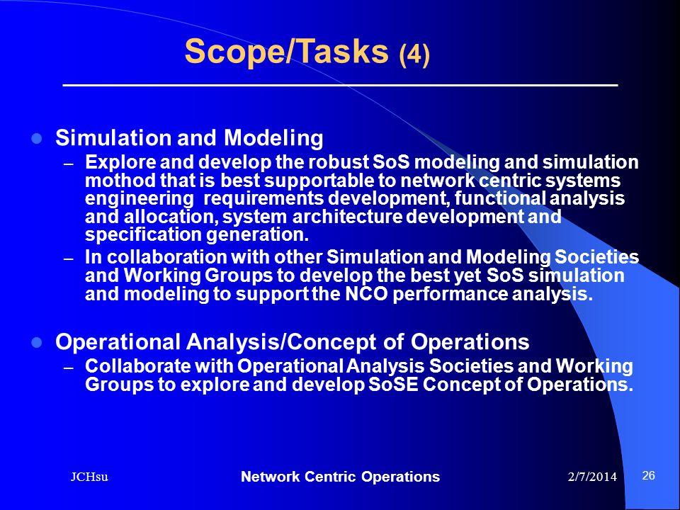 Scope/Tasks (4) Simulation and Modeling