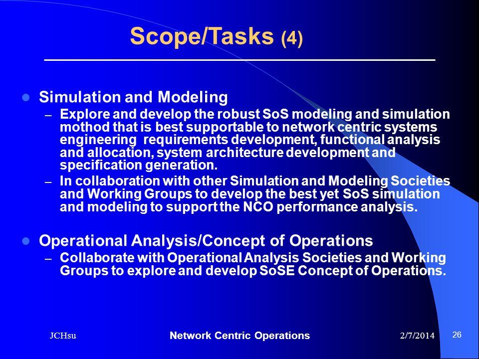 Scope/Tasks (4) Simulation and Modeling