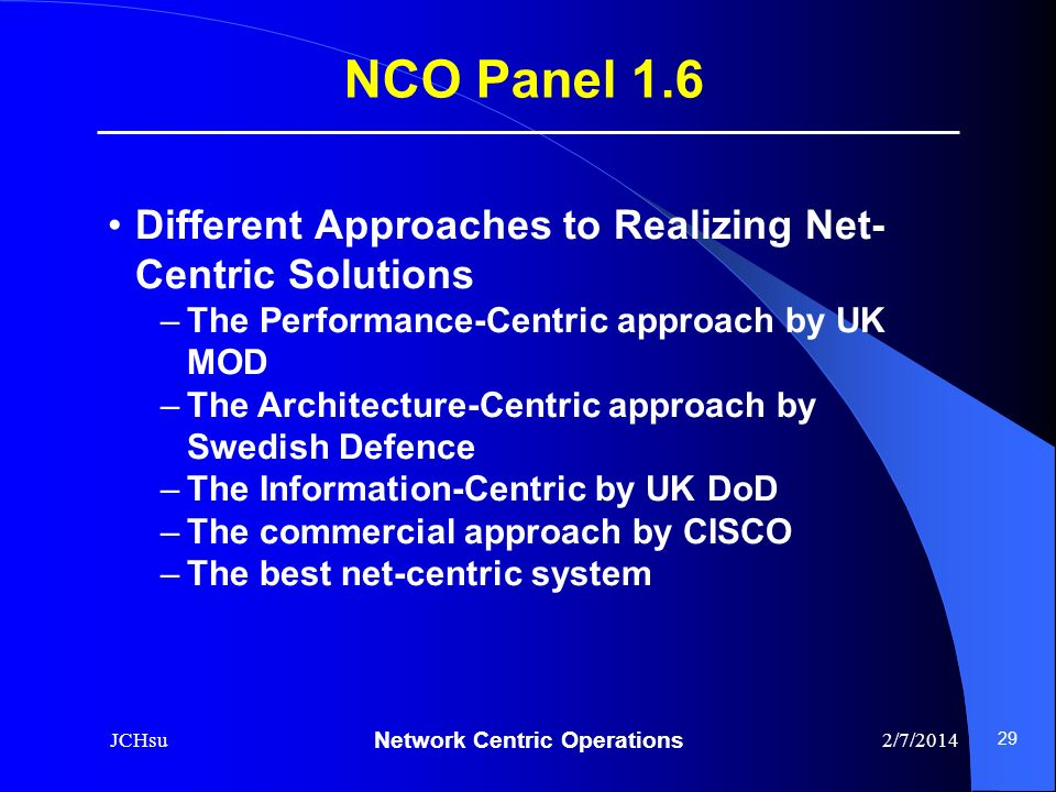 NCO Panel 1.6 Different Approaches to Realizing Net-Centric Solutions