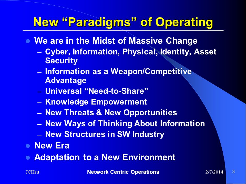 New Paradigms of Operating