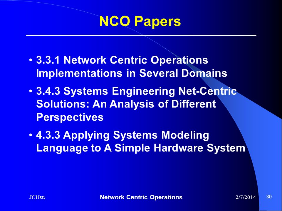 NCO Papers 3.3.1 Network Centric Operations Implementations in Several Domains.