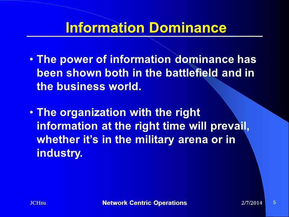 Information Dominance