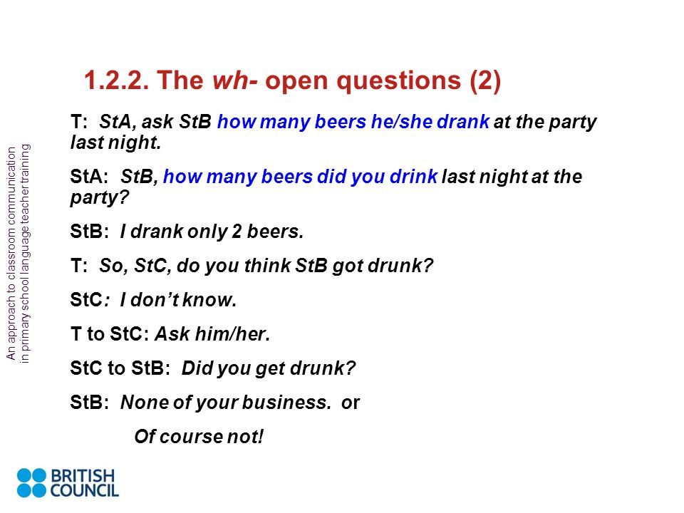 The wh- open questions (2)