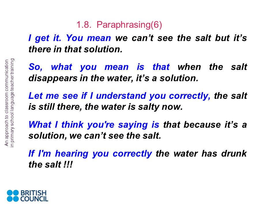 If I m hearing you correctly the water has drunk the salt !!!