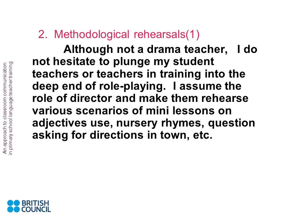2. Methodological rehearsals(1)