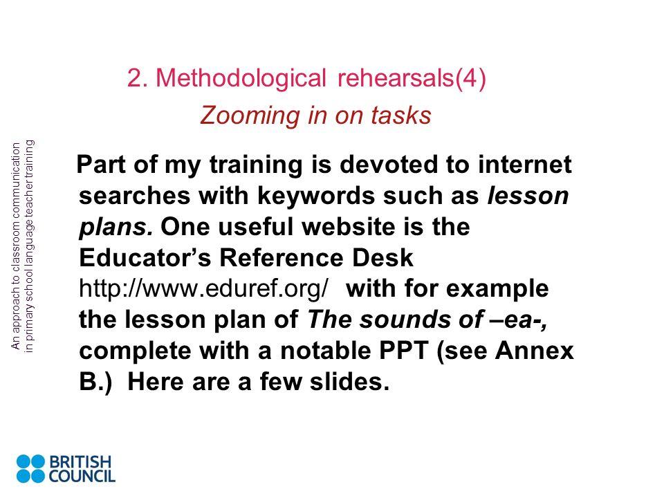 2. Methodological rehearsals(4)