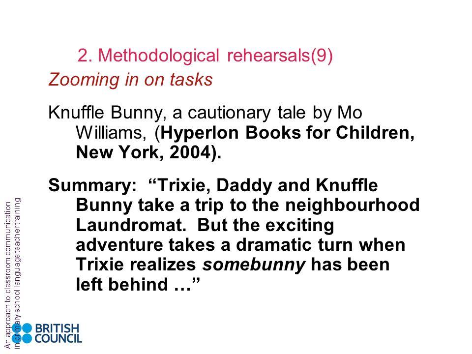 2. Methodological rehearsals(9)
