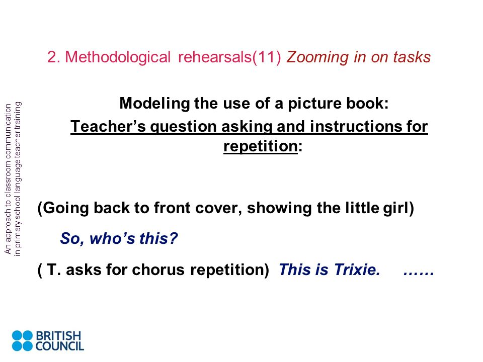 2. Methodological rehearsals(11) Zooming in on tasks