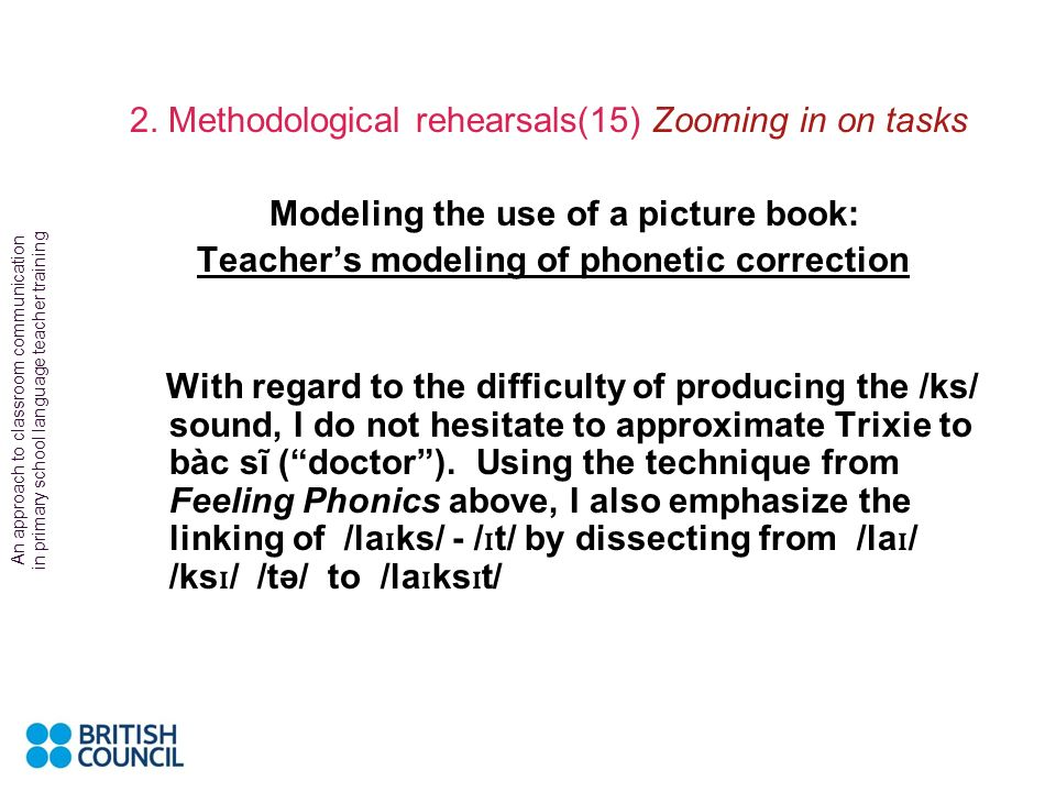 2. Methodological rehearsals(15) Zooming in on tasks