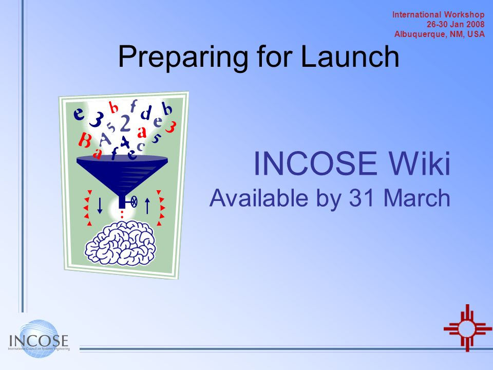 INCOSE Wiki Available by 31 March