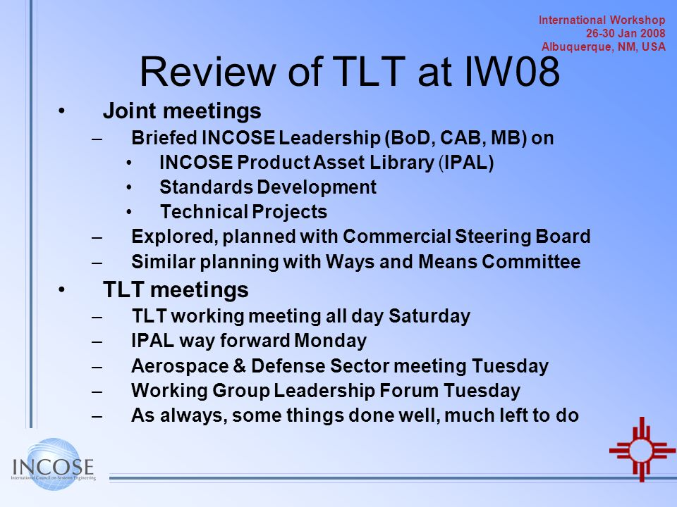 Review of TLT at IW08 Joint meetings TLT meetings