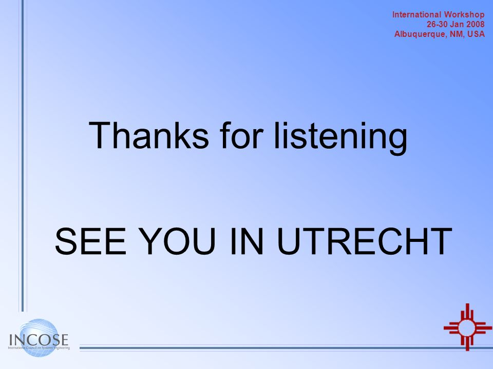 Thanks for listening SEE YOU IN UTRECHT