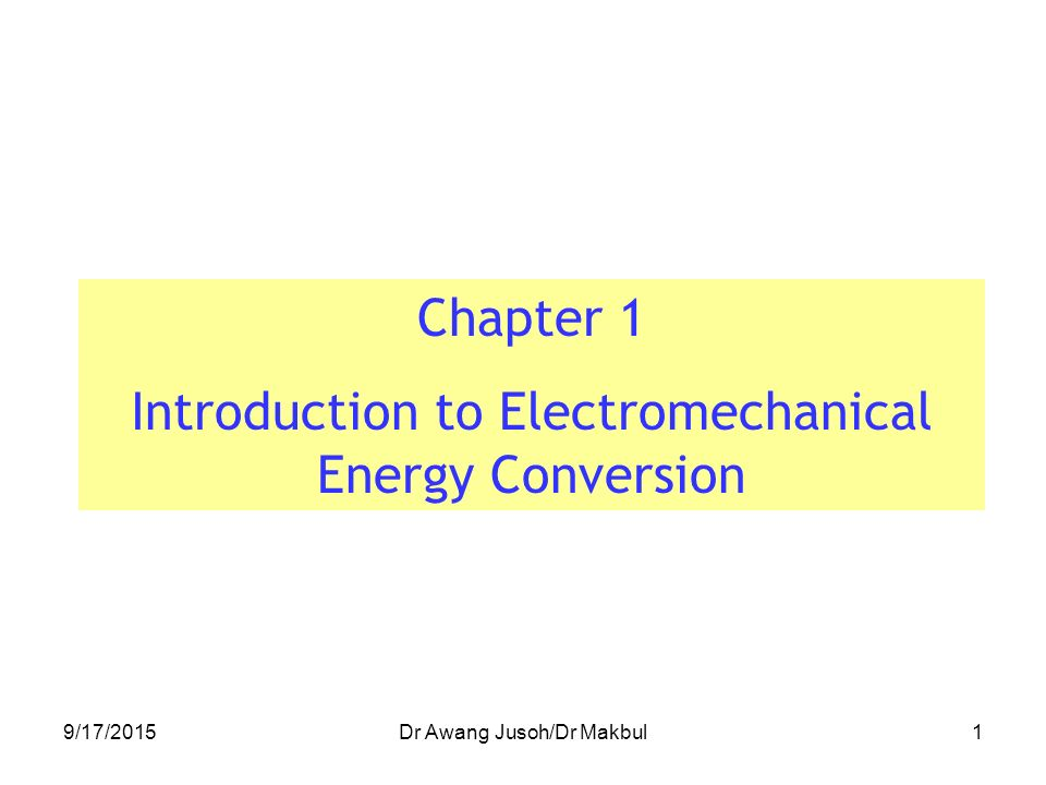 electromechanical energy conversion Download and read principles of electromechanical energy conversion principles of electromechanical energy conversion a solution to.