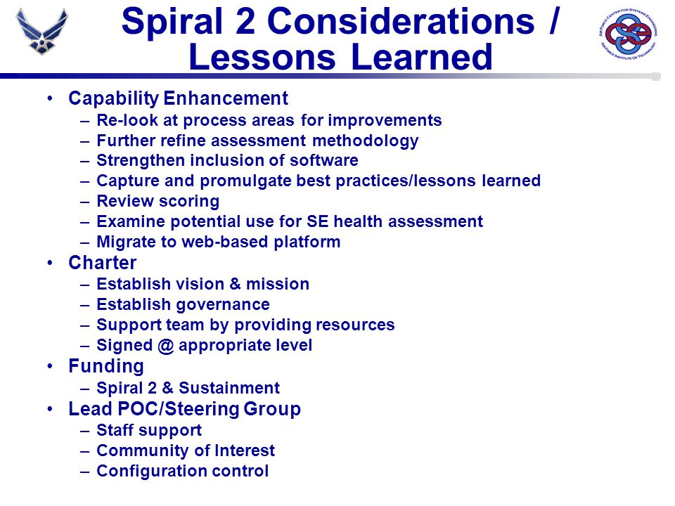 Spiral 2 Considerations / Lessons Learned