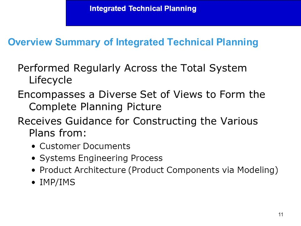 Overview Summary of Integrated Technical Planning