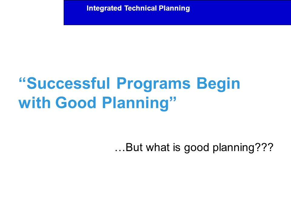 Successful Programs Begin with Good Planning