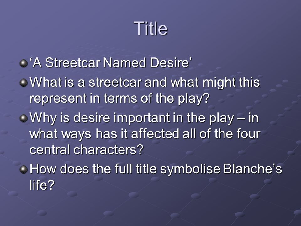 streetcar named desire full text