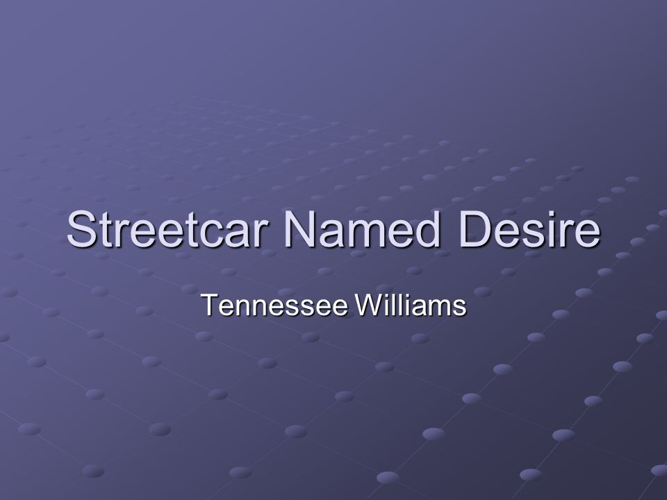 the theme depression in a streetcar named desire by tennessee williams This essay uses a block comparison to compare the play a streetcar named desire by tennessee williams with its 1951 movie adaptation the theme is that the two works seem different but are actually alike the play a streetcar named desire is among the most staged plays in the last century.