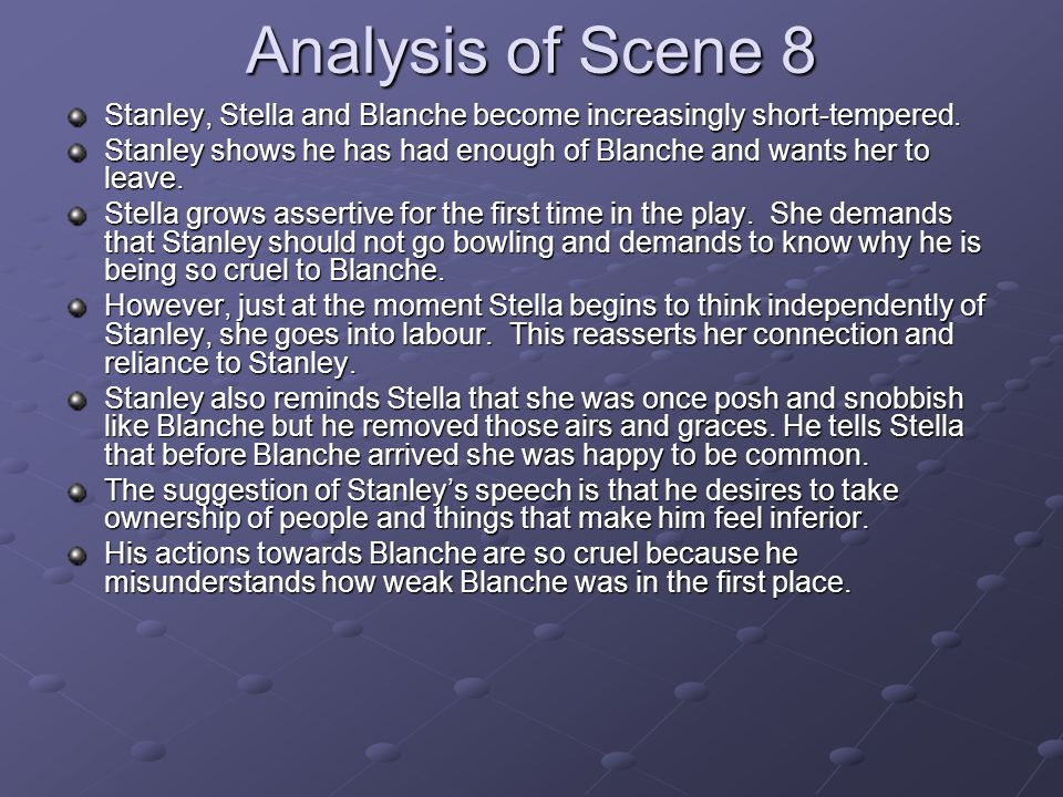 an analysis of the story about stella and stanley A streetcar named desire close reading stella and blanche have a conversation regarding stanley stella informs blanche that stanley was not true story a+e.