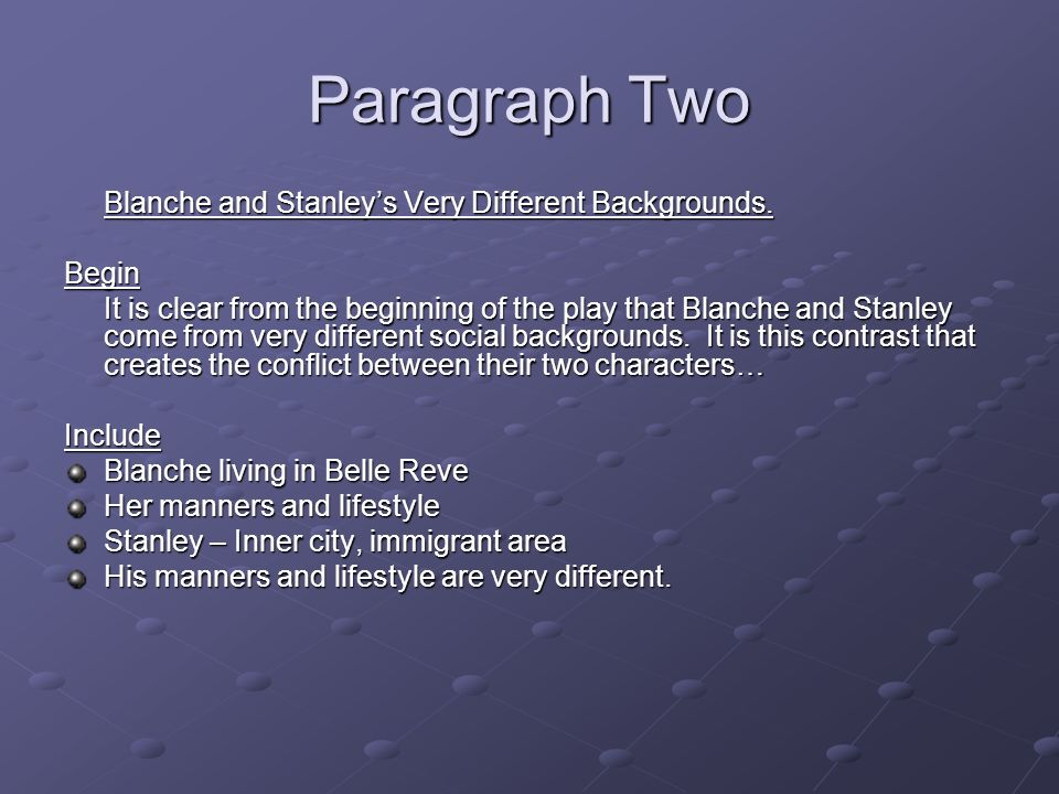 conflict between blanche and stanley in A streetcar named desire - critics  in the case of blanche and stanley,  the conflict between blanche and stanley allegorises the struggle between effeminate.
