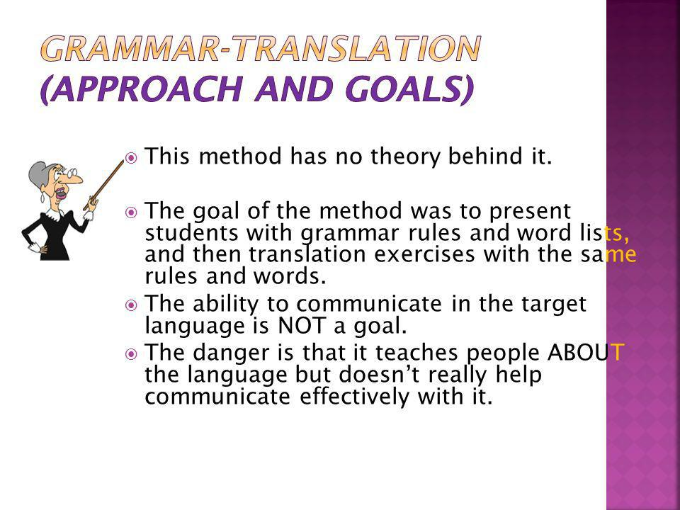 Grammar-Translation (Approach and goals)