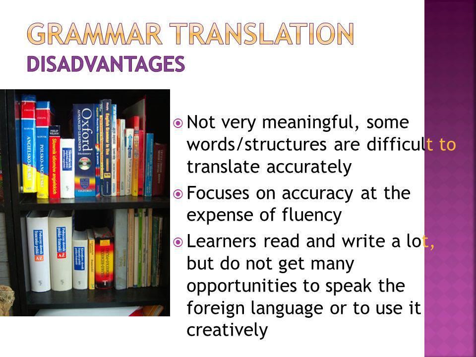 Grammar translation disadvantages