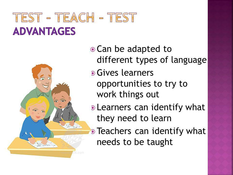 Test – Teach – Test Advantages