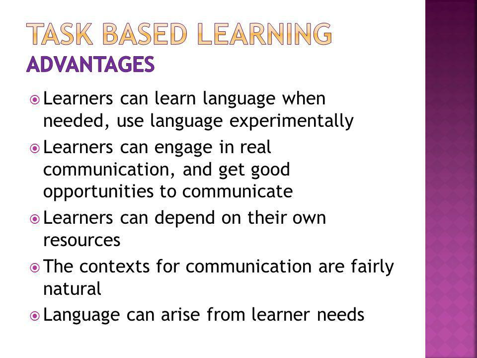 TASK BASED LEARNING advantages